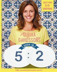 Ulrika Davidssons kokbok om 5:2-dieten