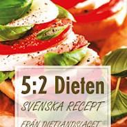5:2 dieten – Svenska  recept från Dietlandslaget